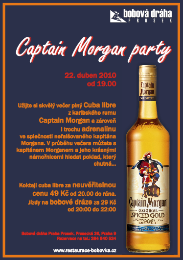 Restaurace Bobová dráha - Captain Morgan Party